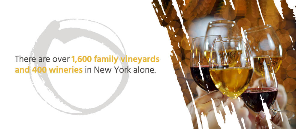 There are over 1,600 family vineyards and 400 wineries in New York alone.