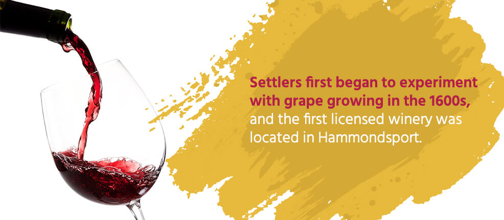 Settlers first began to experiment with grape growing in the 1600s, and the first licensed winery was located in Hammondsport.