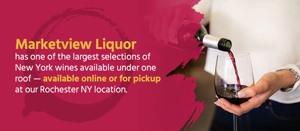 Marketview Liquor has one of the largest selections of New York wines available online or at the Rochester NY location