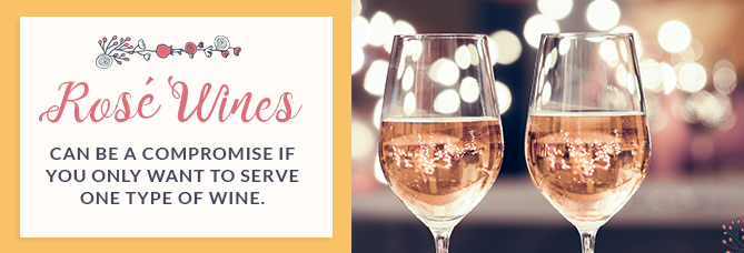 Rose Wines can be a compromise if you only want to serve one type of wine
