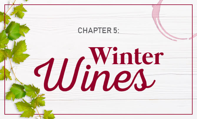 Chapter 5: Winter Wines