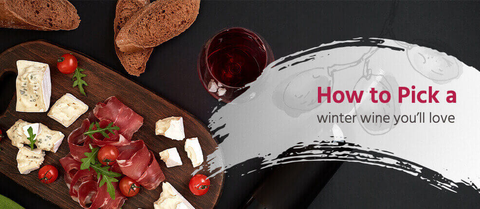 How to Pick a winter wine you'll love