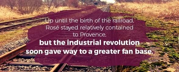 Up until the birth of the railroad, Rose stayed relatively contained to Province, but the industrial revolution soon gave way to a greater fan base.