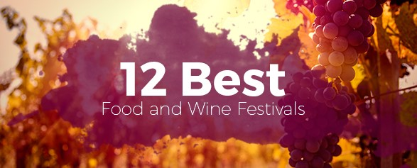 12 Best Food and Wine Festivals