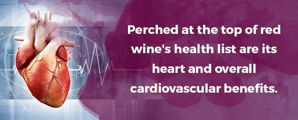 Perched at the top of red wine's health list are its heart and overall cardiovascular benefits.