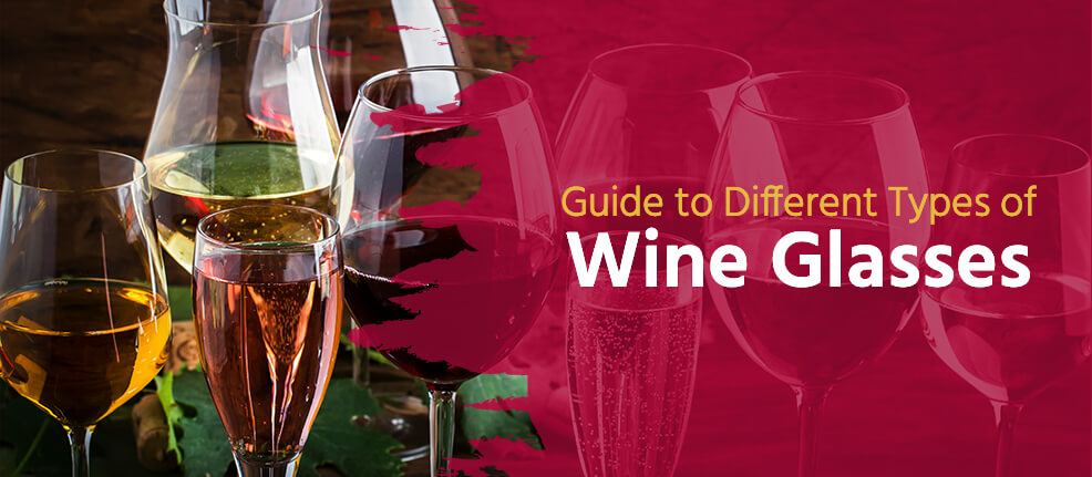 Guide to Different Types of Wine Glasses