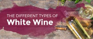 The Different Types of White Wine