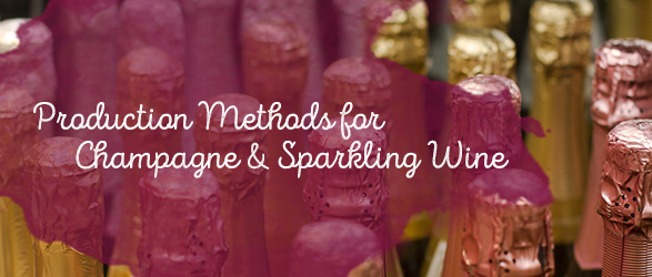 Production Methods for Champagne and Sparkling Wine