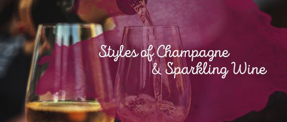 Styles of Champagne and Sparkling Wine