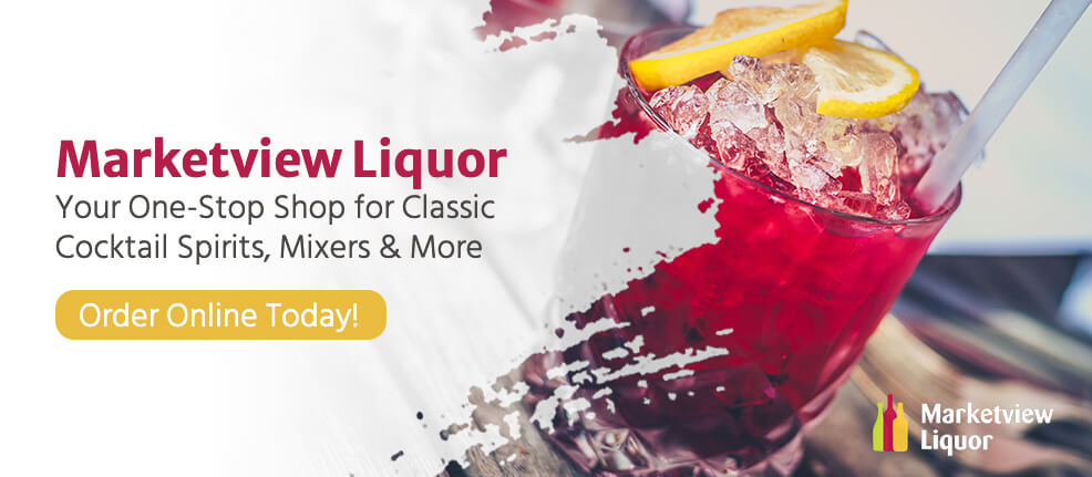 you can find everything you need for classic cocktail spirits, mixers, and more at Marketview Liquor