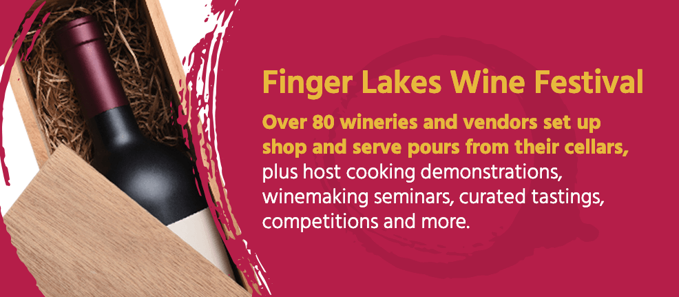 Finger Lakes Wine Festival: Over 80 wineries and vendors set up shop and serve pours from their cellars, plus host cooking demonstrations, winemaking seminars, curated tastings, competitions and more.