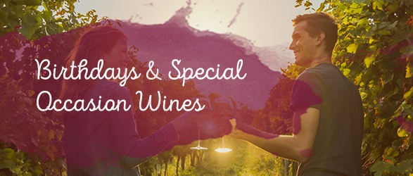 Birthdays and Special Occasion Wines