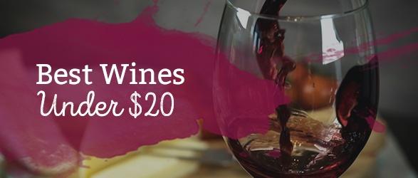 Best Wines Under $20