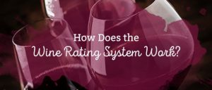 How Does the Wine Rating System Work?