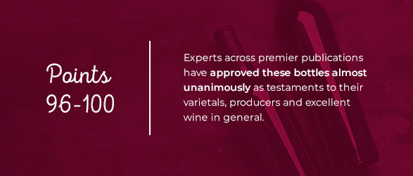 Experts across premier publications have approved these bottles almost unanimously as testaments to their varietals, producers and excellent wine in general.