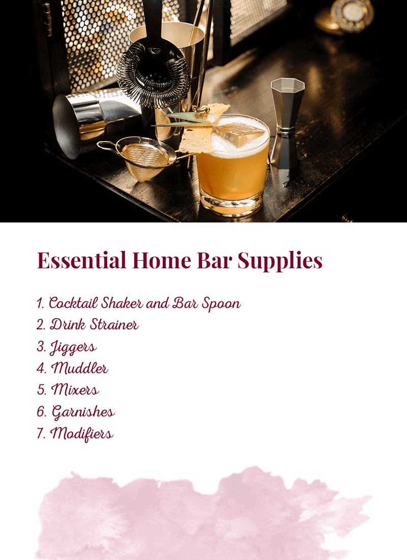 Essential Home Bar Supplies: Cocktail shakers and bar spoons, drink strainer, jiggers, muddler, mixers, garnishes, and modifiers