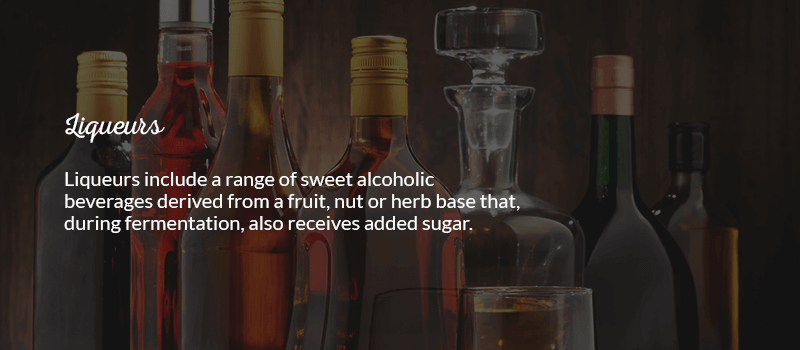 Liqueurs include a range of sweet alcoholic beverages derived from a fruit, nut or herb base that, during fermentation, also receives added sugar.