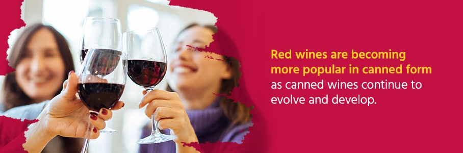 Red wines are becoming more popular in canned form as canned wines continue to evolve and develop.