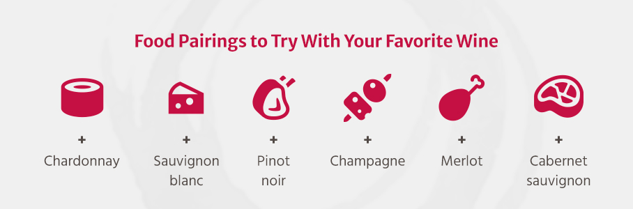Food Pairings to Try With Your Favorite Wine
